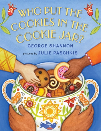 Who Put the Cookies in the Cookie Jar? ebook by George Shannon