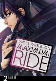 Maximum Ride: The Manga, Vol. 2 ebook by Kobo.Web.Store.Products.Fields.ContributorFieldViewModel