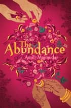 Abundance ebook by Amit Majmudar