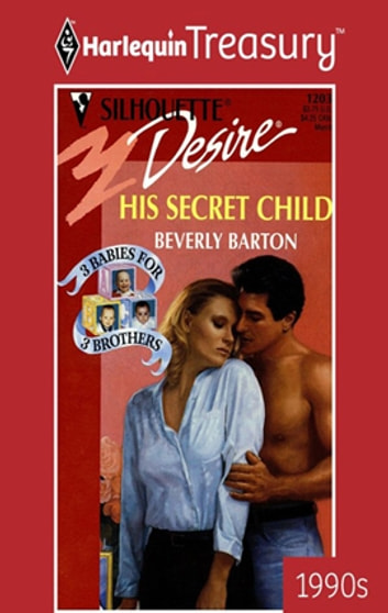 His Secret Child - A Single Dad Romance ebook by Beverly Barton
