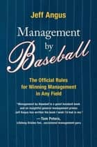 Management by Baseball ebook by Jeff Angus
