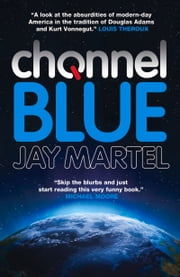 Channel Blue ebook by Jay Martel