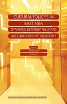 Cultural Policies in East Asia ebook by H. Lee,L. Lim