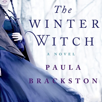 The Winter Witch - A Novel audiobook by Paula Brackston