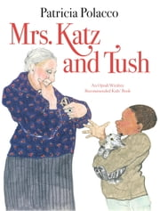 Mrs. Katz and Tush ebook by Patricia Polacco