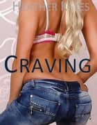 Craving ebook by Heather Keyes
