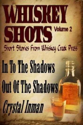 Whiskey Shots ebook by Crystal Inman