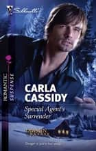 Special Agent's Surrender ebook by Carla Cassidy
