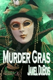Murder Gras ebook by Jamel DuBois