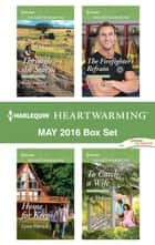 Harlequin Heartwarming May 2016 Box Set - Through the Storm\Home for Keeps\The Firefighter's Refrain\To Catch a Wife ebook by Rula Sinara, Lynn Patrick, Loree Lough,...