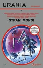 Strani mondi (Urania) eBook by AA.VV.