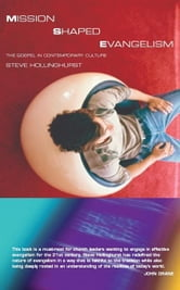 Mission-Shaped Evangelism: The Gospel and Contemporary Culture ebook by Hollingshurst, Steve