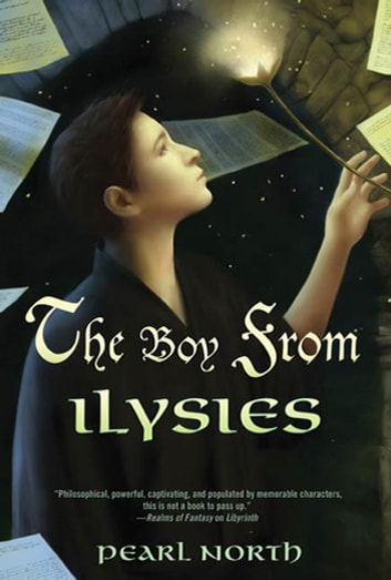 The Boy from Ilysies ebook by Pearl North