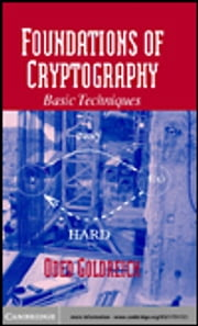 Foundations of Cryptography ebook by Goldreich, Oded