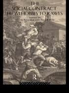 The Social Contract from Hobbes to Rawls ebook by David Boucher, Paul Kelly