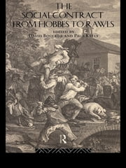 The Social Contract from Hobbes to Rawls ebook by David Boucher,Paul Kelly