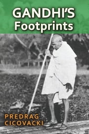 Gandhi's Footprints ebook by Predrag Cicovacki
