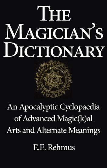 The Magician's Dictionary 電子書 by Edward E. Rehmus