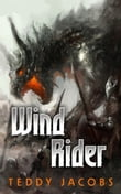 Wind Rider (Young Adult Epic Fantasy, book two of Return of the Dragons)