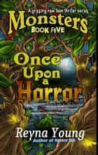 Once Upon a Horror ebook by Reyna Young