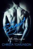 Le Sergent (Cuffs, collars and love t. 1) ebook by Valérie Dubar, Christa Tomlinson, Jade Baiser