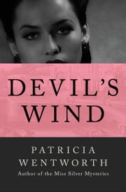 Devil's Wind ebook by Patricia Wentworth