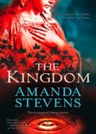 The Kingdom (The Graveyard Queen Series, Book 2) ebook by Amanda Stevens