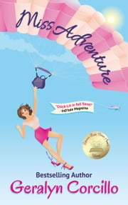 Miss Adventure ebook by Geralyn Corcillo