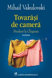 Tovarasi de camera ebook by Mihail Vakulovski