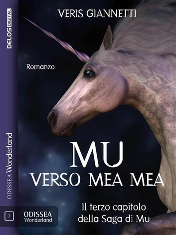 Mu 3 - Verso Mea Mea ebook by Veris Giannetti,Federica Bottinelli