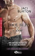 Double jeu - Les Idoles du stade, T8 ebook by Jaci Burton