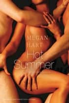 Hot Summer ebook by Megan Hart, Juliane Korelski
