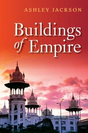 Buildings of Empire ebook by Ashley Jackson