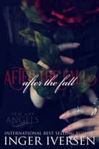 After the Fall: Kale and Ella ebook by Inger Iversen