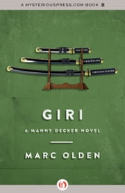 Giri - A Manny Decker Novel ebook by Marc Olden