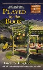 Played by the Book ebook by Lucy Arlington