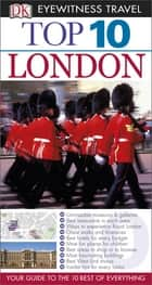 DK Eyewitness Top 10 Travel Guide: London: London ebook by Roger Williams