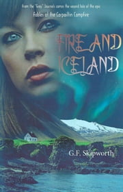 Fire and Iceland ebook by George Skipworth