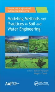 Modeling Methods and Practices in Soil and Water Engineering ebook by Panigrahi, Balram