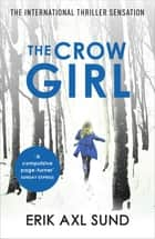 The Crow Girl ebook by
