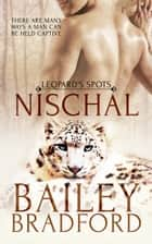 Nischal ebook by Bailey Bradford