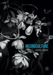 Necroculture ebook by Charles Thorpe