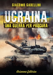 Ucraina ebook by Giacomo Gabellini