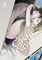 Caste Heaven, Vol. 3 (Yaoi Manga) ebook by Chise Ogawa
