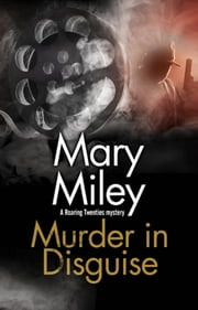 Murder in Disguise ebook by Mary Miley