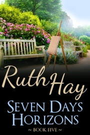 Seven Days Horizons ebook by Ruth Hay