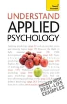 Understand Applied Psychology: Teach Yourself ebook by Nicky Hayes
