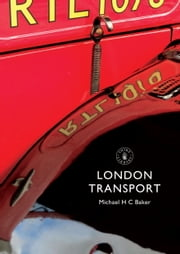 London Transport ebook by Michael Baker