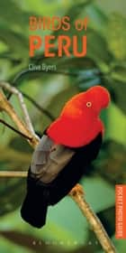 Birds of Peru ebook by Clive Byers