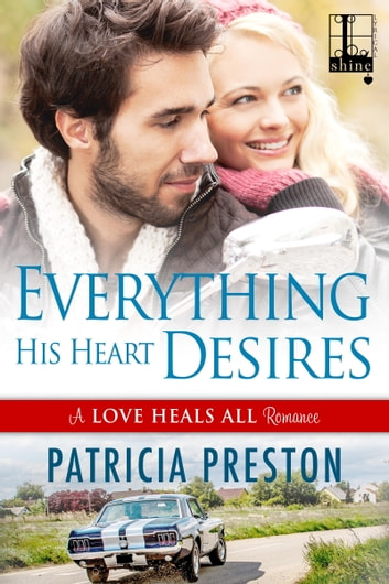 Everything His Heart Desires ebook by Patricia Preston